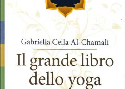 IL GRANDE LIBRO DELLO YOGAL'equilibrio di corpo e mente attraverso gli insegnamenti dello Yoga Ratna