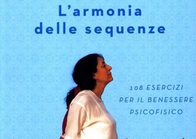 YOGA L'ARMONIA DELLE SEQUENZE 108 esercizi per il benessere psicofisico