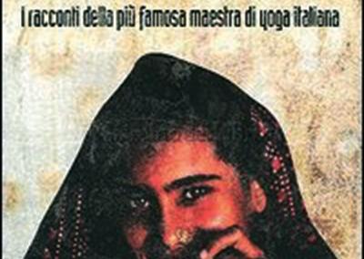 L'INDIA DEL SORRISO I racconti della più famosa Maestra di yoga italiana