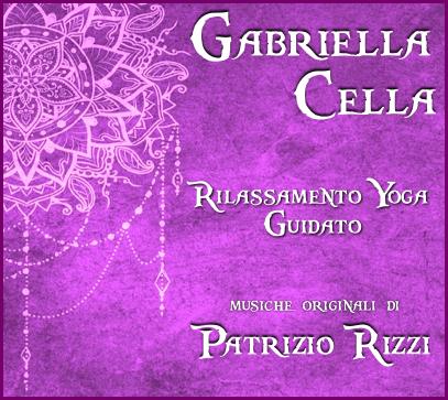 Rilassamento guidato da Gabriella Cella-Richiedi il tuo CD
